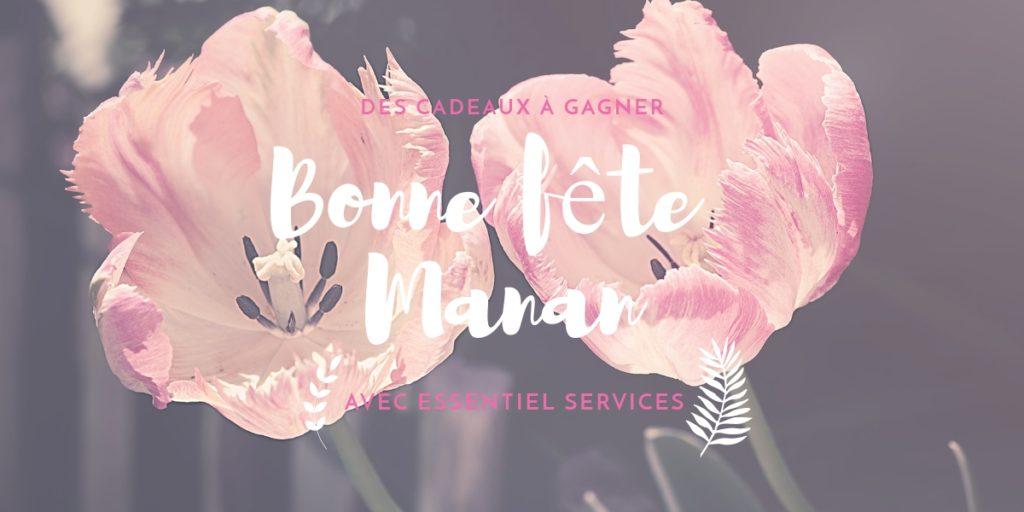 Essentiel Services lance son jeu à l'occasion de La Fête des mamans !